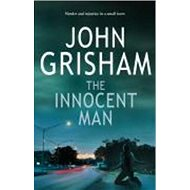 The Innocent Man - Kniha