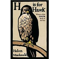 H is for Hawk - Kniha