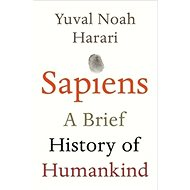 Sapiens: A Brief History of Humankind - Kniha