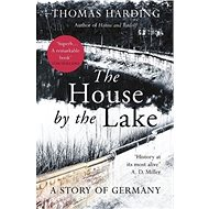 The House by the Lake: A Story of Germany - Kniha