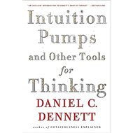 Intuition Pumps and Other Tools for Thinking - Kniha