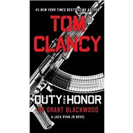 Tom Clancy's Duty and Honor: A Jack Ryan Jr. Novel - Kniha