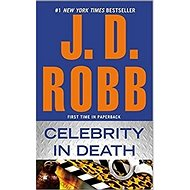 Celebrity in Death - Kniha