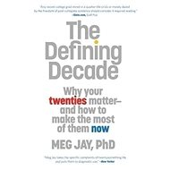 Defining Decade: Why Your Twenties Matter - Kniha