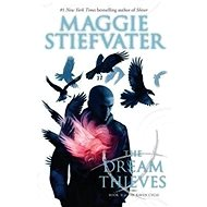 Raven Cycle 2. The Dream Thieves - Kniha