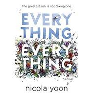 Everything, Everything - Kniha