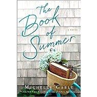 The Book of Summer: A Novel - Kniha
