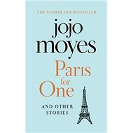 Paris for One and Other Stories - Kniha
