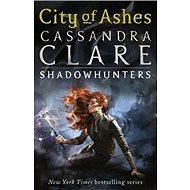 City of Ashes: Mortal Instruments, Book 2 - Kniha