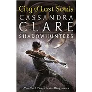 Mortal Instruments 05. City of Lost Souls - Kniha