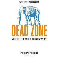 Dead Zone: Where the Wild Things Were - Kniha