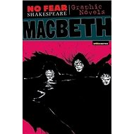 No Fear: Macbeth. Graphic Novel - Kniha
