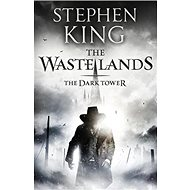 The Dark Tower 3. The Waste Lands - Kniha
