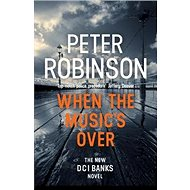 When the Music's Over: The 23rd DCI Banks Mystery - Kniha