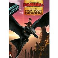 How to Train Your Dragon TV: How to Pick Your Dragon: Reading Champion Turquoise Level 7 - Kniha