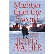Mightier than the Sword: The Clifton Chronicles - Kniha