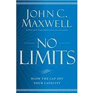 No Limits: Blow the CAP Off Your Capacity - Kniha
