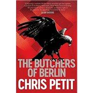 The Butchers of Berlin - Kniha