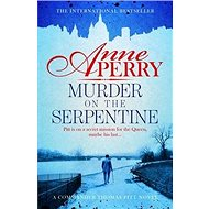 Murder on the Serpentine: Thomas Pitt 32 - Kniha