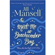 Meet Me at Beachcomber Bay - Kniha