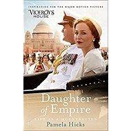 Daughter of Empire. Film Tie-In: Life as a Mountbatten - Kniha