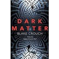 Dark Matter - Kniha