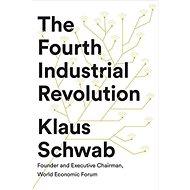 The Fourth Industrial Revolution - Kniha