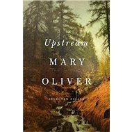 Upstream: Selected Essays - Kniha