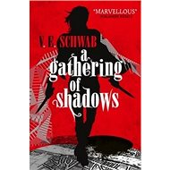 A Darker Shade of Magic 02. A Gathering of Shadows - Kniha