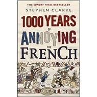 1000 Years of Annoying the French - Kniha