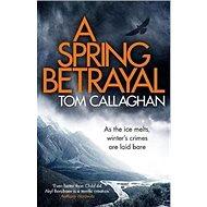 A Spring Betrayal - Kniha