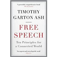 Free Speech: Ten Principles for a Connected World - Kniha