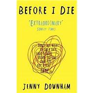 Before I Die - Kniha