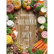 Kuchařka ze spíže - Kniha