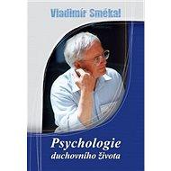 Psychologie duchovního života - Kniha