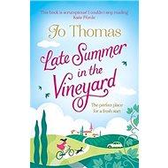 Late Summer in the Vineyard - Kniha