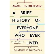 A Brief History of Everyone who Ever Lived: The Stories in Our Genes - Kniha
