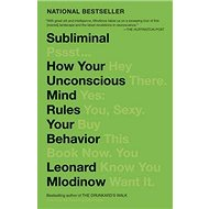Subliminal: How Your Unconscious Mind Rules Your Behavior - Kniha