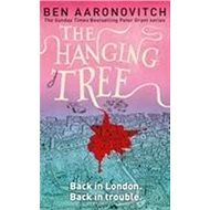 The Hanging Tree: The Sixth PC Grant Mystery - Kniha