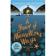 A Year of Marvellous Ways: The Richard and Judy Bestseller - Kniha