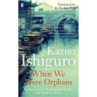 When We Were Orphans - Kniha