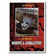 Bohové a apokalypsy - Kniha