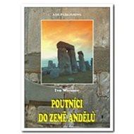 Poutníci do země andělů - Kniha