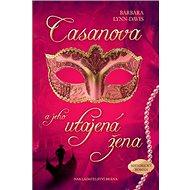 Casanova a jeho utajená žena - Kniha