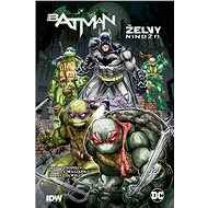 Batman Želvy nindža - Kniha