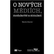 O nových médiích, modularitě a simulaci - Kniha