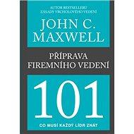 Příprava firemního vedení 101 - Kniha