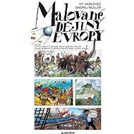 Malované dějiny Evropy - Kniha