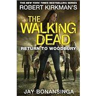 Return to Woodbury: The Walking Dead - Kniha
