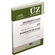ÚZ 1216 Spotřební daně, líh, paliva a maziva, energetické daně - Kniha